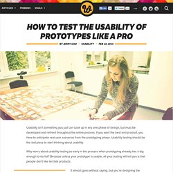 How to test the usability of prototypes like a pro