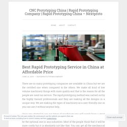 Best Rapid Prototyping Service in China at Affordable Price – CNC Prototyping China