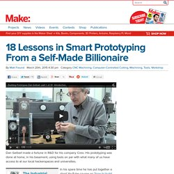 18 Lessons in Smart Prototyping From a Self-Made Billionaire - Make: