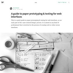 A guide to paper prototyping & testing for web interfaces — Digital Experience Design