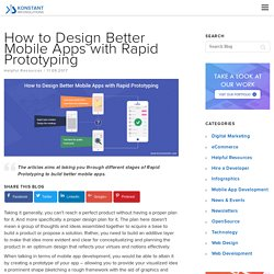 How to Design Better Mobile Apps with Rapid Prototyping - Konstantinfo