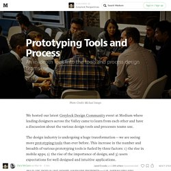 Prototyping Tools and Process — Greylock Perspectives