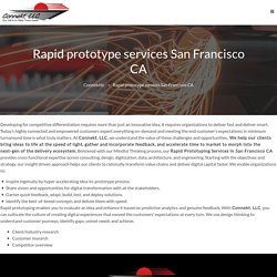 Rapid prototyping services San Francisco CA