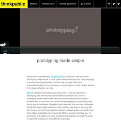 Prototyping made simple < Stories and Ideas < thinkpublic