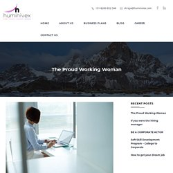 The Proud Working Woman - Huminivex