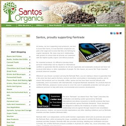 Santos, proudly supporting Fairtrade