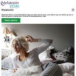 Prøv Melatonin for bedre søvn
