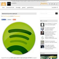 Sácale todo el provecho a Spotify (I)