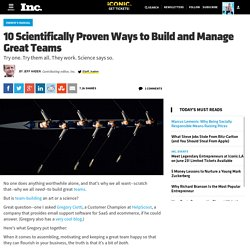 10 Proven Ways to Build and Manage Great Teams