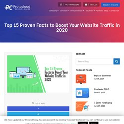 Top 15 Proven Facts to Boost Your Website Traffic in 2020