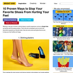10 Proven Ways to Stop Your Favorite Shoes From Hurting Your Feet