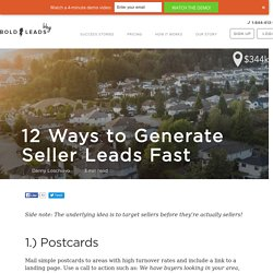 12 Proven Ways to Generate Seller Leads Fast & Get More Listings