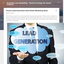 Proven Lead Generation Real Estate Marketing Ideas
