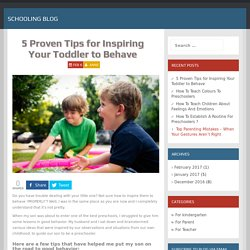 5 Proven Tips for Inspiring Your Child to Behave - Schooling Blog