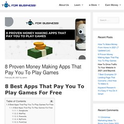 8 Proven Money Making Apps That Pay You To Play Games