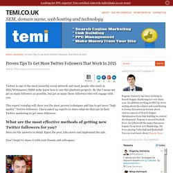 Proven Tips To Get More Twitter Followers That Work In 2015 - Temi.co.uk