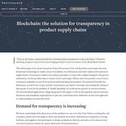 Blockchain: the solution for transparency in product