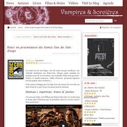 News en provenance du Comic Con de San Diego, Vampires & Sorcières