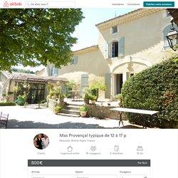 Mas Provençal typique de 12 à 17 p à Réauville