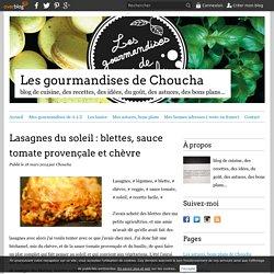 Lasagnes du soleil : blettes, sauce tomate provençale et chèvre - Les gourmandises de Choucha