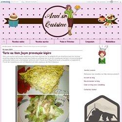Tarte au thon façon provençale légère - AnnSo cuisine