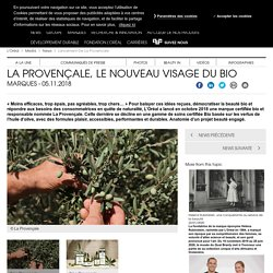 La Provençale, le nouveau visage du bio - Actualités