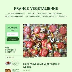 Pizza provençale végétalienne (vegan) — France végétalienne