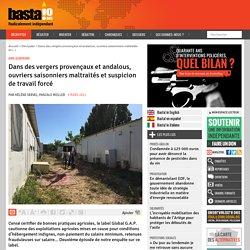 3 mars 2021 Dans des vergers provençaux et andalous, ouvriers saisonniers maltraités et suspicion de travail forcé