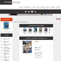 25 Balades d'ETE 2010 La Provence 304 : journal La Provence : boutique.laprovence.com