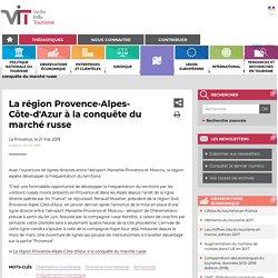 La région Provence-Alpes-Côte-d'Azur à la conquête du marché russe