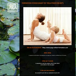 Formation yoga enfant Aix avril 2016 1000€/semaine