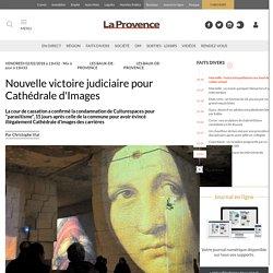 Nouvelle victoire judiciaire pour Cathédrale d'Images