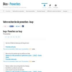 Proverbe Loup - 76 proverbes sur le thème Loup - Dico - Proverbes