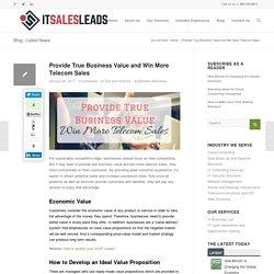 Provide True Business Value and Win More Telecom Sales