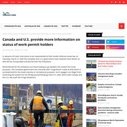 Canada and U.S. provide more information on status of work permit holders