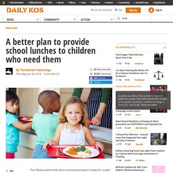 A better plan to provide school lunches to children who need them