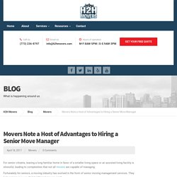 Movers Note a Host of Advantages to Hiring a Senior Move Manager