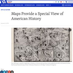 Maps Provide a Special View of American History