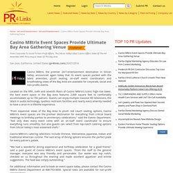 Casino M8trix Event Spaces Provide Ultimate Bay Area Gathering Venue