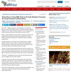 West Africa: Using SMS Texts to Provide Weather Forecasts for Small Farmers in West Africa