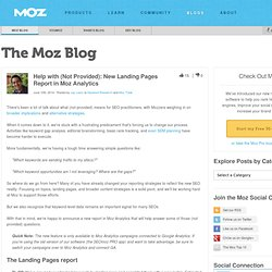 Help with (Not Provided): New Landing Pages Report in Moz Analytics
