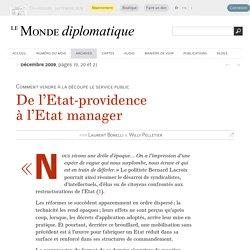 De l'État-providence à l'État manager, par Laurent Bonelli & Willy Pelletier (Le Monde diplomatique, décembre 2009)