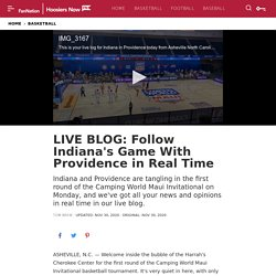 LIVE BLOG: Follow Indiana's Game With Providence in Real Time - Sports Illustrated Indiana Hoosiers News, Analysis and More