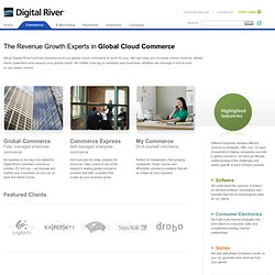 Digital River is a leading provider of global e-commerce solutions.