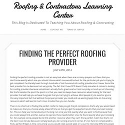 Finding The Perfect Roofing Provider