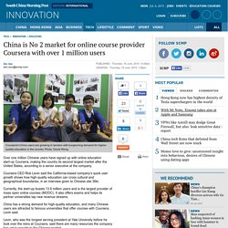 China is No 2 market for online course provider Coursera with over 1 million users