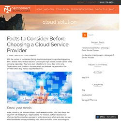Cloud Service ProviderFacts to Consider Before Choosing a Cloud Service Provider