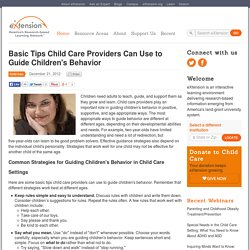 Basic Tips Child Care Providers Can Use to Guide Children's Behavior