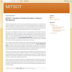 MITSOT: MITSOT - Providers Of Holistic Education In Telecom Management!