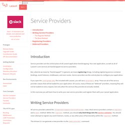 Service Providers - Laravel - The PHP Framework For Web Artisans